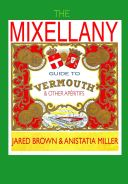 Mixellany Guide to Vermouth and Other Aperitifs